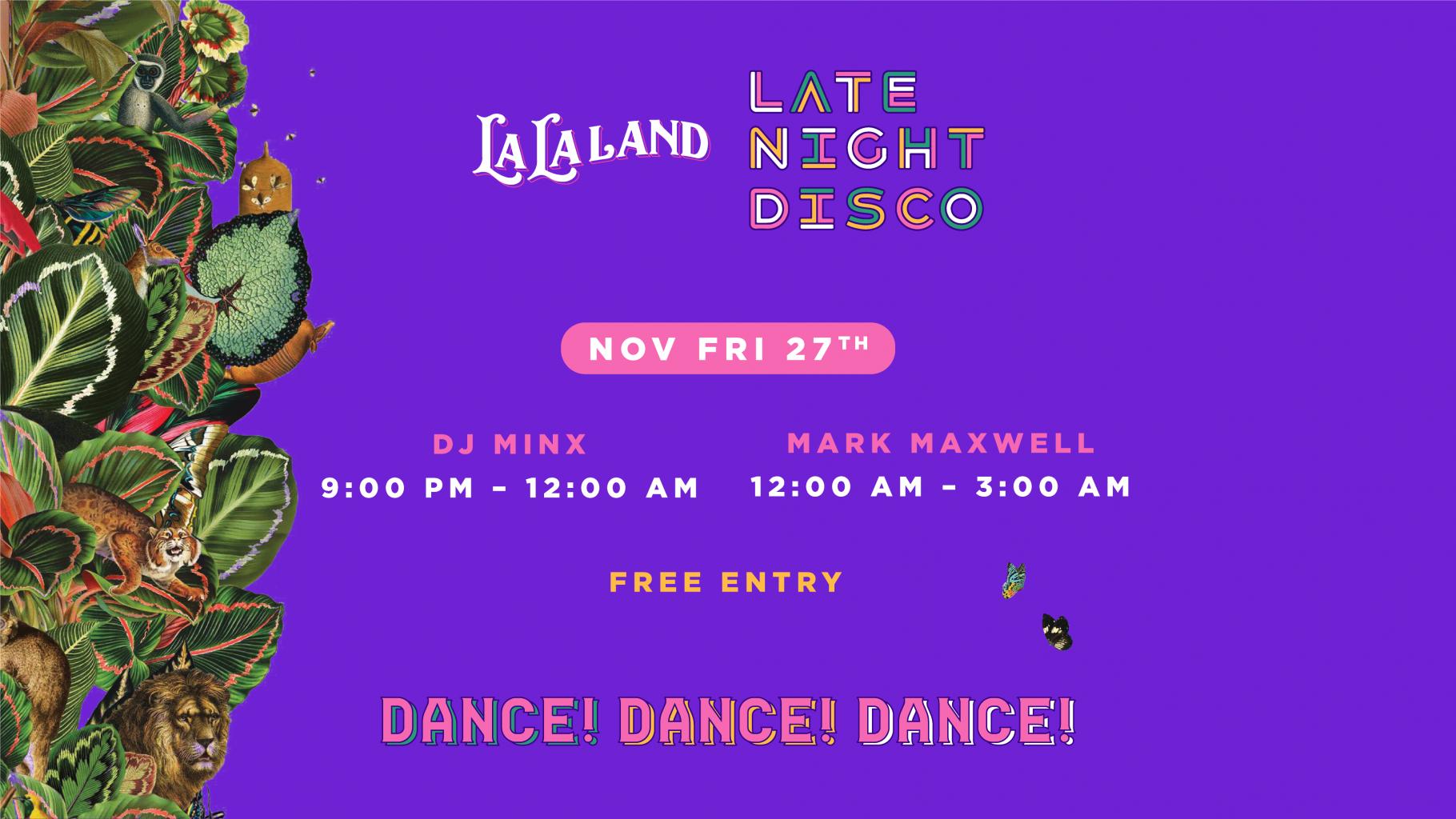 La La Land Late Night Disco – 27th November