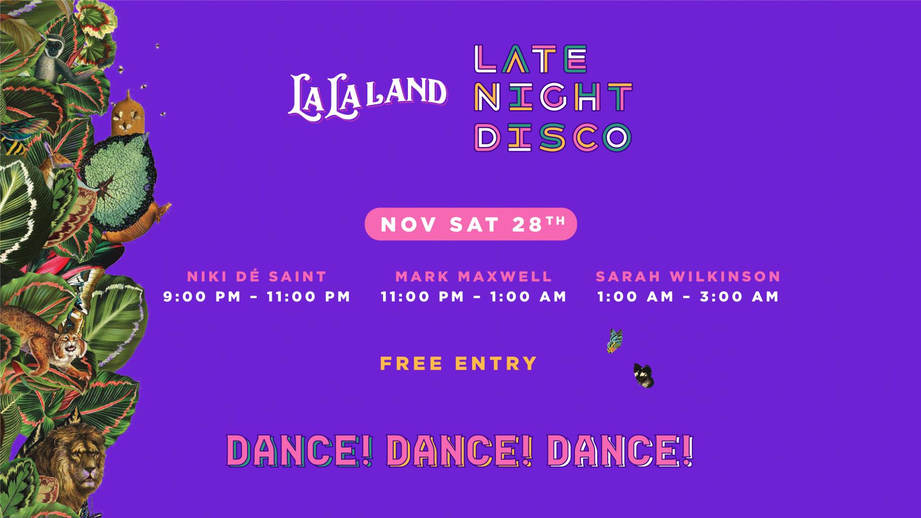 La La Land Late Night Disco – Saturday 28th November