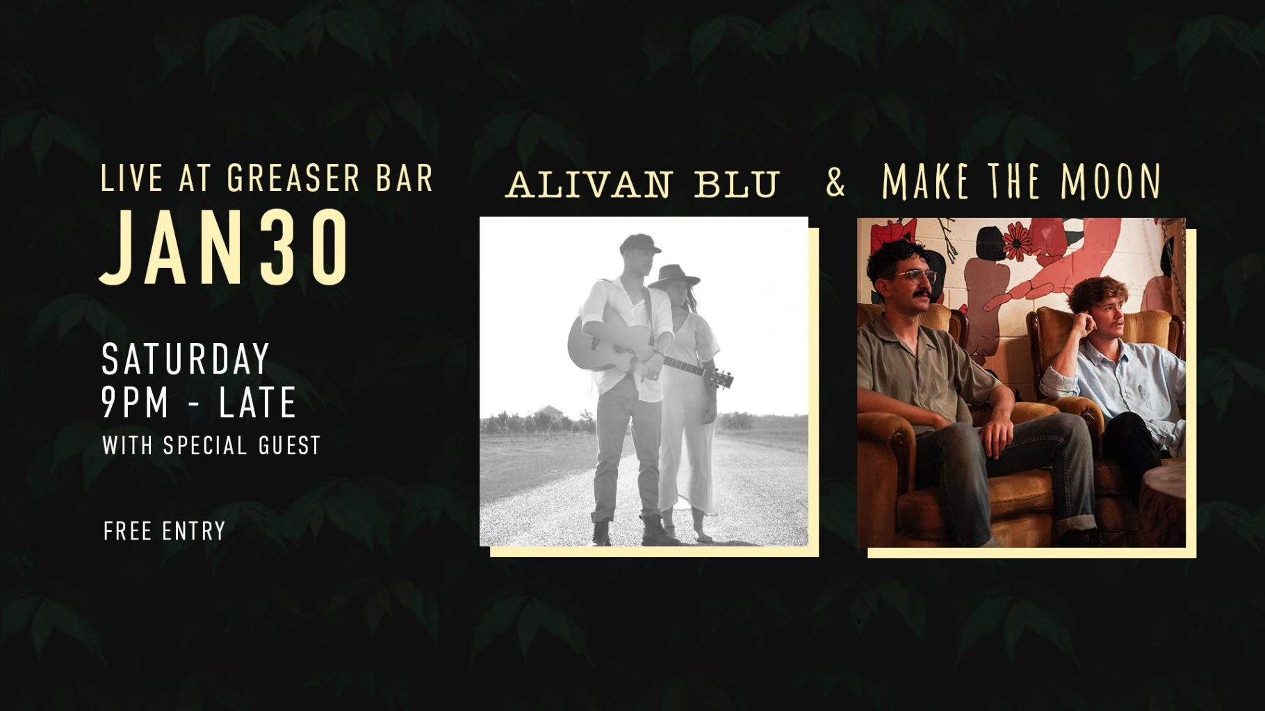 Make The Moon, Alivan Blu + Special Guest | FREE ENTRY | SAT 30TH JANUARY