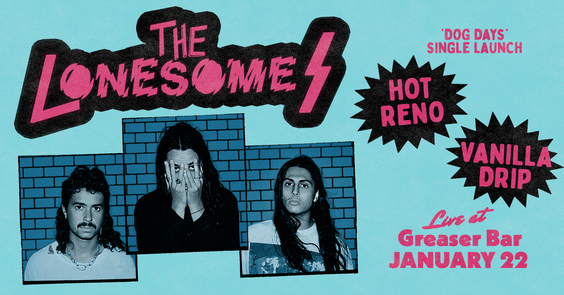 The Lonesomes, Hot Reno & Vanilla Drip | FREE ENTRY | FRI 22ND JANUARY